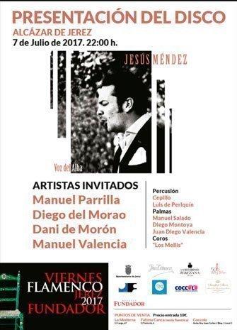 VIERNES FLAMENCOS. Jesús Méndez. Manuel Parrilla, Diego del Morao, Dani de Morón y Manuel Valencia