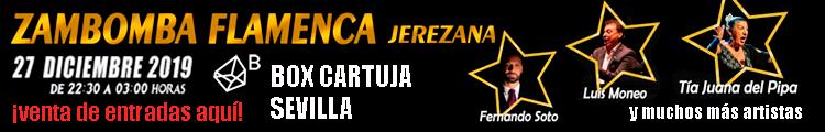 Entradas Zambomba Jerezana Box Cartuja Sevilla 27 diciembre 2019