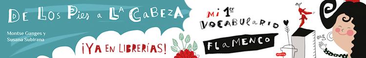 Libro ilustrado flamenco para niños De Los Pies a la Cabeza 2019