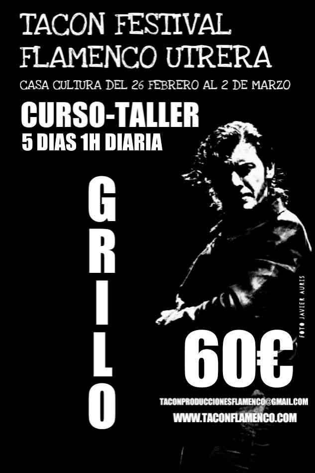 Cursos de Joaquín Grilo en Tacón Flamenco de Utrera 2018