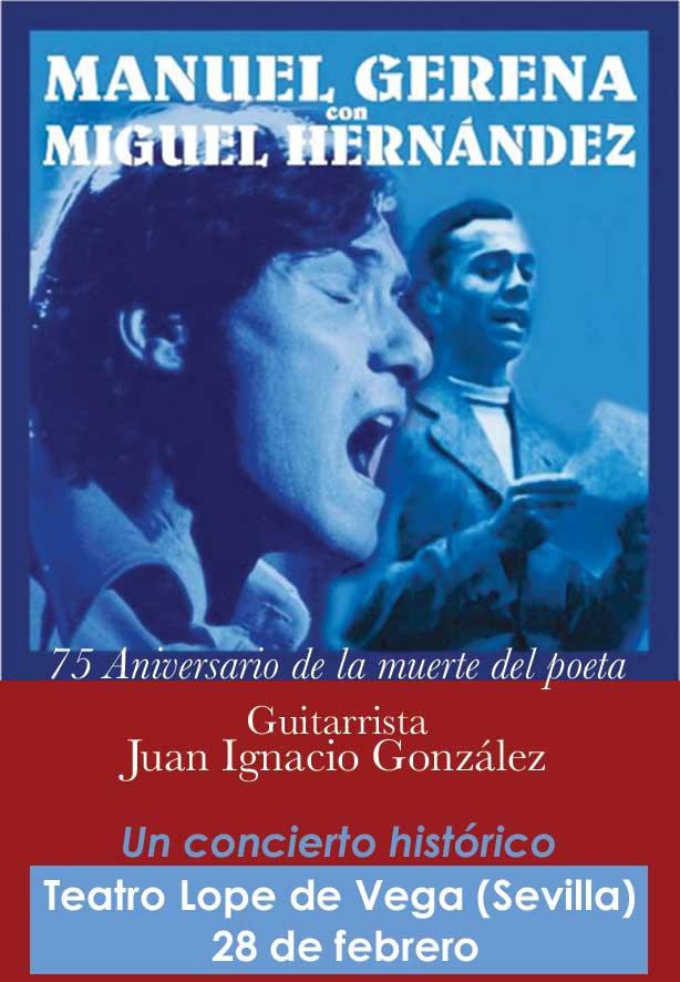 'Manuel Gerena canta con Miguel Hernández' (75 Aniversario de la muerte del poeta). Recital: Manuel Gerena